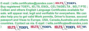 Buy original TOEFL, IELTS certificates fully verified online and anywhere.